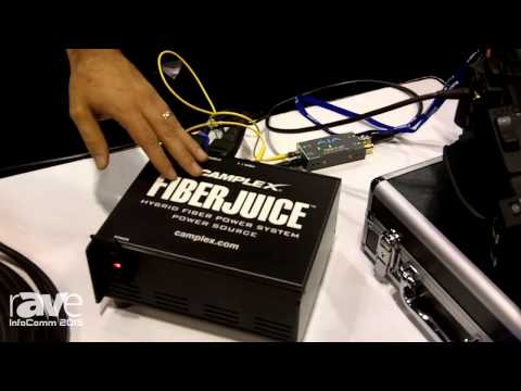 InfoComm 2015: Camplex Fiber Juice Hybrid Fiber Power System Power Source