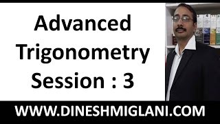 Advanced Trigonometry for SSC CGL Pre and Mains Session 3 by Dinesh Miglani