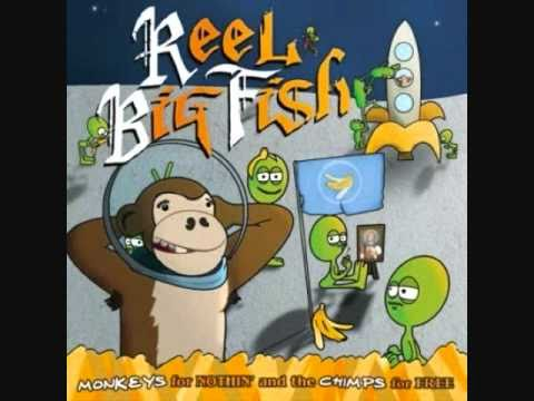 Reel Big Fish - I
