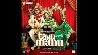 download lagu Tanu Weds Manu - All Songs - Jukebox - gratis