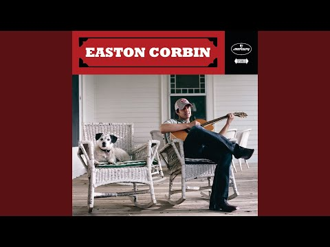 Easton Corbin — A Lot To Learn About Livin' download Mp3 ...