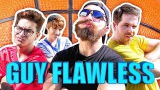 GUY FLAWLESS (Dude Perfect Parody)