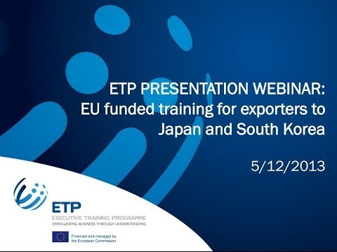 EU funded training for exporters to Japan and South Korea - ETP webinar