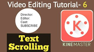 How to Add Scrolling Text | Kinemaster Video Editing Bangla Tutorial
