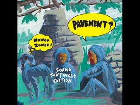 Pavement - We Dance