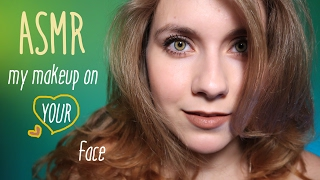ASMR My MAKEUP on Your face 💄 HELPING YOU RELAX...Accent & what I am doing usually for videos?