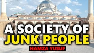 Video: Muslims eat Junk Food, watch Junk TV, drunk on Haraam, and we find it amusing? - Hamza Yusuf