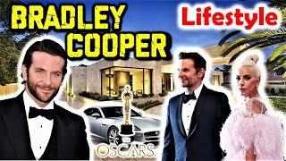 Bradley Cooper Biography & Lifestyle | Affair with Lady Gaga Irina Shayk, Family Facts | Oscars 2019
