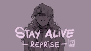 (Reupload) Stay Alive Reprise  // Animatic
