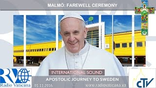 2016.11.01 Pope Francis in Sweden - Farewell ceremony