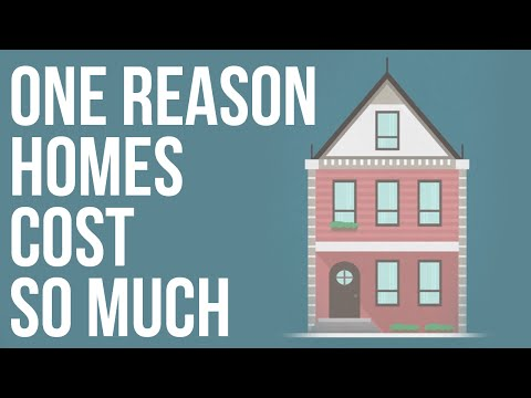 One Reason Homes Cost So Much