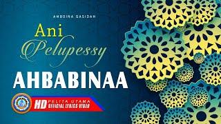 Ani Pelupessy - AHBABINA