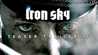Iron Sky: Teaser 3 - We Come In Peace!
