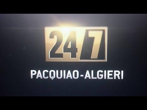 24/7 PACQUIAO VS ALGIERI HBO REVIEW 11/9/14! NOT FLOYD FAULT BLAME BOB ARUM?