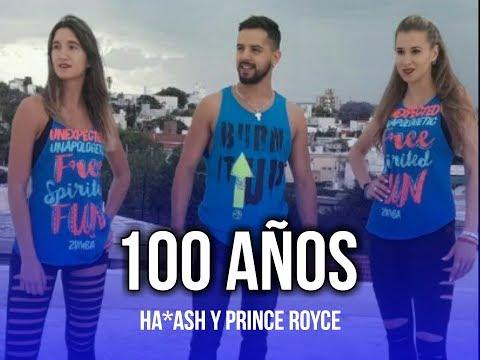 100 AÑOS - Ha*Ash ft. Prince Royce / Coreografia Zumba Fitness