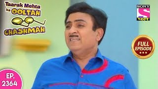 Taarak Mehta Ka Ooltah Chashmah - Full Episode 2364 - 8th October, 2019