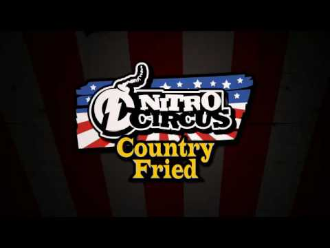 Nitro Circus 7 Country Fried
