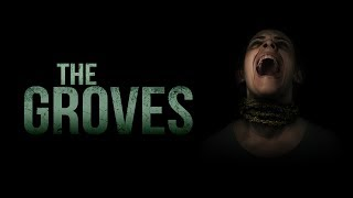 The Groves (2019) Horror Film