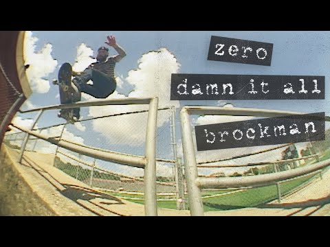 """James Brockman's """"Damn It All"""" Zero Part"""