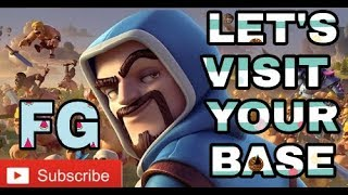 CLASH OF CLANS ,let visit your base and live attacking !