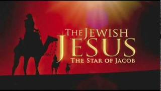 The Star of Jacob, Prophecy of Jesus (Yeshua) The King.