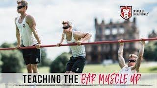 LEARN the BAR MUSCLE UP [Full Process] | School of Calisthenics