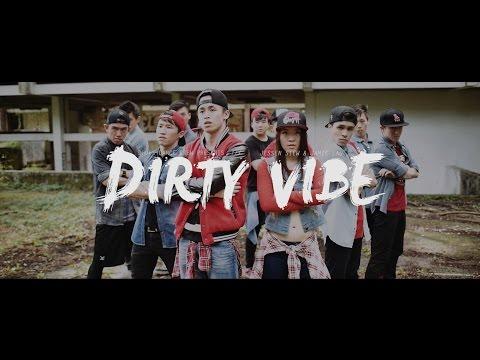 Dirty Vibe (Feat. Jessen Siew & Jamie Lau // Dhops Dance Crew)