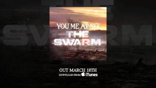 Watch You Me At Six The Swarm video
