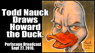 Todd Nauck Draws Howard the Duck. Periscope broadcast.