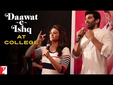 Daawat-e-Ishq At College - Aditya Roy Kapur | Parineeti Chopra