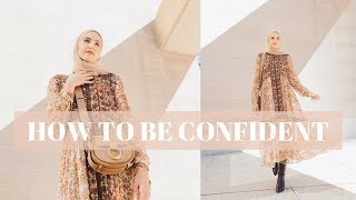 How To Be Confident | My Top 3 Tips