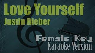 Justin Bieber Love Yourself Female Key Karaoke Piano Version Ayjeeme Karaoke