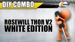 Newegg TV_ Combo DIY Build - Rosewill THOR V2-White Edition Full Solution