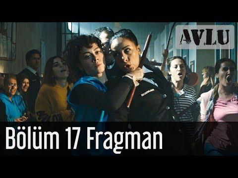 Avlu 17. Bölüm Fragman