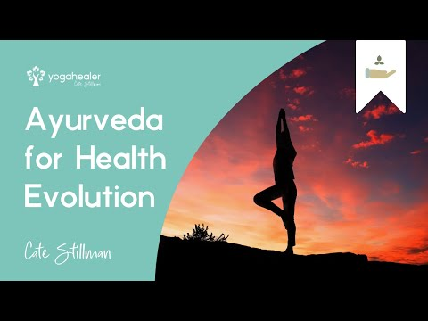 Ayurveda for Health Evolution