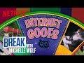 The Break with Michelle Wolf | Internet Goofs | Netflix