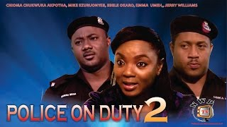 Police on Duty Nigerian Movie [Part 2] - Mike Ezu, Chioma Akpotha