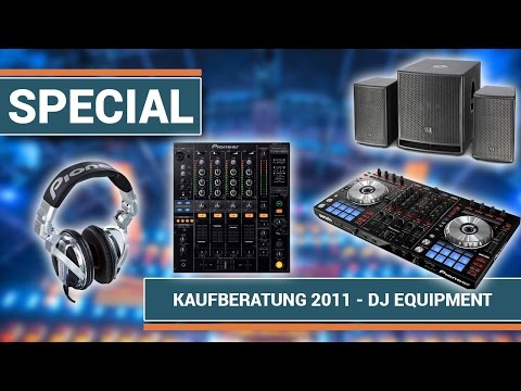 Kaufberatung 2011 - DJ Anfänger Equipment