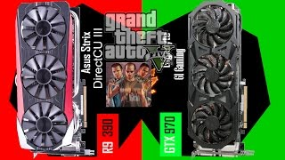 "R9 390 Strix DirectCU III Vs GTX 970 G1 Gaming ""X2 GTA5 """