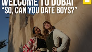 Welcome To Dubai - So, can you date boys?