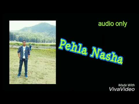 Pehla Nasha by Pranav Sharma | SaReGaMa