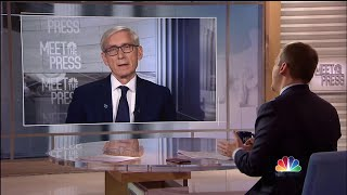 Full Tony Evers: ?The entire thing is a mess. It?s a hot mess? | Meet The Press | NBC News