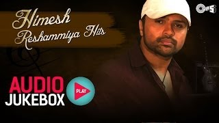 Himesh Reshammiya Hits | Audio Jukebox | Full Songs Non Stop