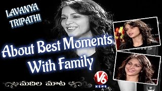 lavanya-tripathi-about-best-moments-with-family-madila-maata-v6-news