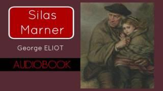 Silas Marner by George Eliot - Audiobook