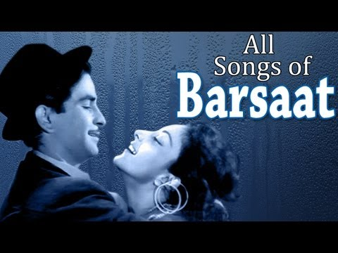 Barsaat - All Songs - Raj Kapoor - Nargis - Prem Nath Music Videos