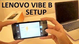 Lenovo Vibe  B - Intial Setup and Review