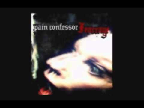 Pain Confessor - Last Of Forever