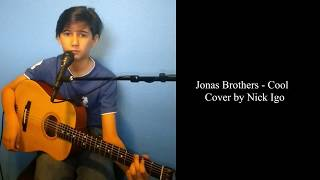 Jonas Brothers - Cool cover by Nick Igo (Cool solo near end).