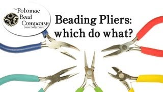 Types of Beading Pliers - Tutorial